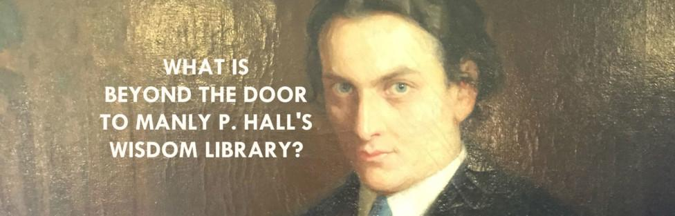 Secret Teachings From The Manly P Hall Research Library