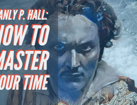 Manly P Hall how to master time